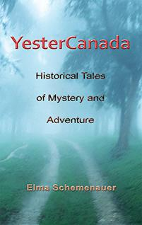 cover of YesterCanada by Elma Schemenauer